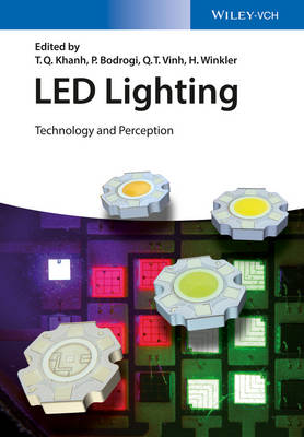 LED Lighting: Technology and Perception (Hardback)