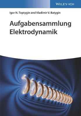 Aufgabensammlung Elektrodynamik (Paperback)