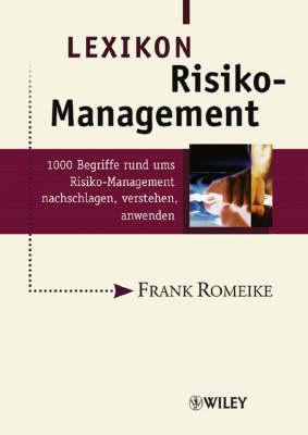 Lexikon Risiko-Management: 1000 Begriffe rund ums Risiko-Management nachschlagen, verstehen, anwenden (Hardback)
