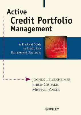 Active Credit Portfolio Management (Hardback)