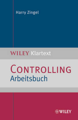 Controlling Arbeitsbuch - WILEY Klartext (Paperback)