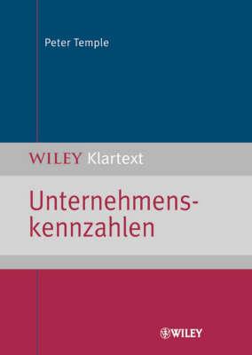 Unternehmenskennzahlen - Wiley Klartext (Paperback)