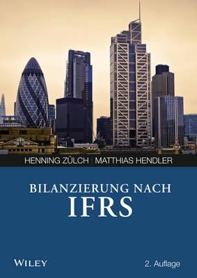 Bilanzierung Nach International Financial Reporting Standards (IFRS) (Paperback)