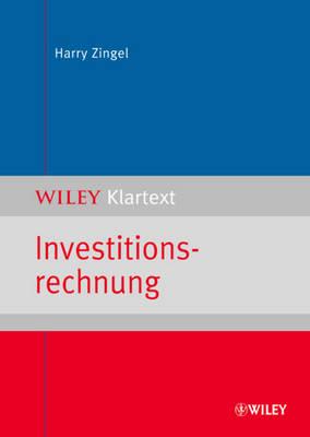 Investitionsrechnung - Wiley Klartext (Paperback)