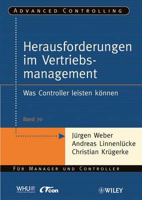 Herausforderungen Im Vertriebsmanagement: Was Controller Leisten Konnen - Advanced Controlling (Paperback)