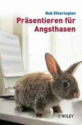 Prasentieren Fur Angsthasen (Paperback)