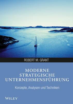 Moderne strategische Unternehmensfuhrung: Konzepte, Analysen und Techniken (Paperback)