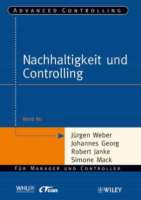 Nachhaltigkeit und Controlling - Advanced Controlling (Paperback)