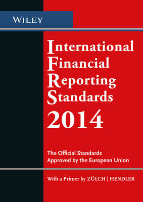 International Financial Reporting Standards 2014: The Official Standards Approved by the European Union (Paperback)