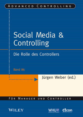 Social Media and Controlling: Die Rolle des Controllers - Advanced Controlling (Paperback)