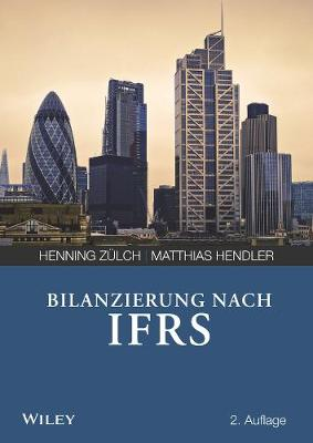 Bilanzierung nach International Financial Reporting Standards (IFRS) (Paperback)