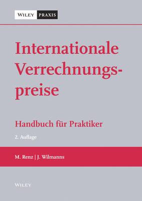 Internationale Verrechnungspreise: Handbuch fur Praktiker (Hardback)