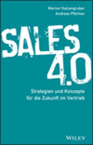 Sales 4.0: Strategien und Konzepte fur die Zukunft im Vertrieb (Hardback)
