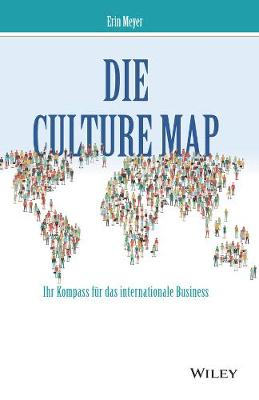 Die Culture Map - Ihr Kompass fur das internationale Business (Hardback)