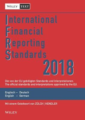 International Financial Reporting Standards (IFRS) 2018 - International Financial Reporting Standards (IFRS) Deutsche-Englische (Paperback)