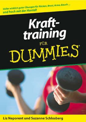 Krafttraining fur Dummies - Fur Dummies (Paperback)