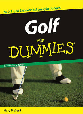 Golf fur Dummies - Fur Dummies (Paperback)