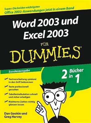 Word 2003 Und Excel 2003 fur Dummies: Sonderausgabe - Fur Dummies (Paperback)