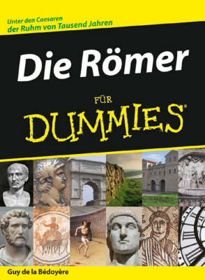 Die Roemer fur Dummies - Fur Dummies (Paperback)