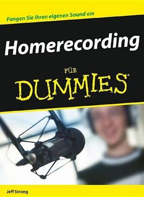 Homerecording Fur Dummies - Fur Dummies (Paperback)