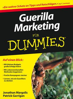Guerilla-Marketing Fur Dummies - Fur Dummies (Paperback)