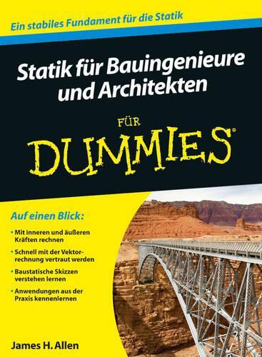 Statik Fur Bauingenieure Und Architekten Fur Dummies - Fur Dummies (Paperback)