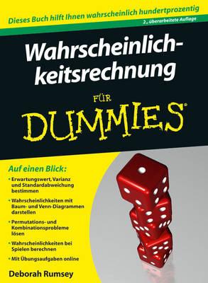 Wahrscheinlichkeitsrechnung Fur Dummies - Fur Dummies (Paperback)