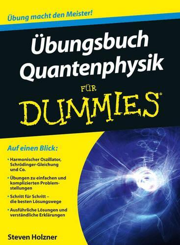 Ubungsbuch Quantenphysik Fur Dummies - Fur Dummies (Paperback)