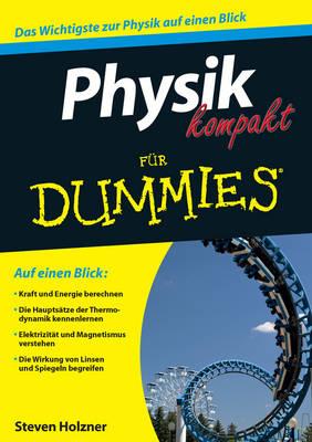 Physik kompakt fur Dummies - Fur Dummies (Paperback)