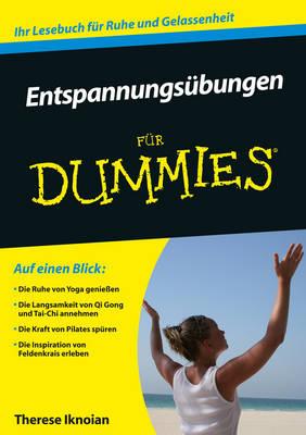 Entspannungsubungen fur Dummies - Fur Dummies (Paperback)