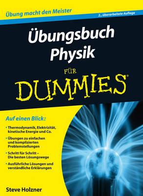 UEbungsbuch Physik fur Dummies - Fur Dummies (Paperback)