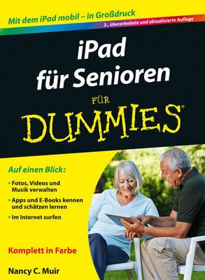 iPad fur Senioren fur Dummies - Fur Dummies (Paperback)