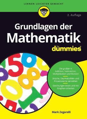 Grundlagen der Mathematik fur Dummies - Fur Dummies (Paperback)