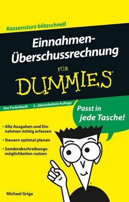 Einnahmen-UEberschussrechnung fur Dummies Das Pocketbuch - Fur Dummies (Paperback)