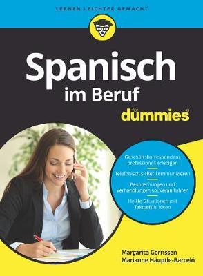 Spanisch im Beruf fur Dummies - Fur Dummies (Paperback)