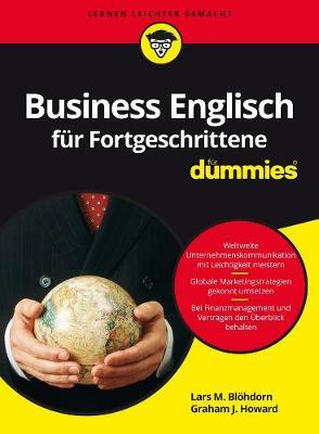 Business Englisch fur Fortgeschrittene fur Dummies - Fur Dummies (Paperback)