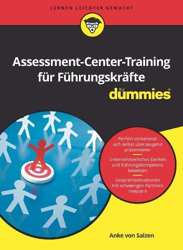 Assessment Center Training Fur Dummies - Fur Dummies (Paperback)