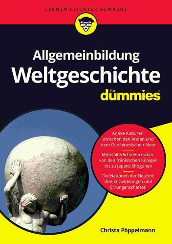 Allgemeinbildung Weltgeschichte fur Dummies - Fur Dummies (Paperback)