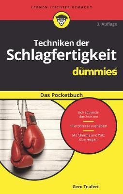 Techniken der Schlagfertigkeit fur Dummies Das Pocketbuch - Fur Dummies (Paperback)