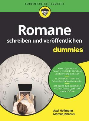 Romane schreiben und veroeffentlichen fur Dummies - Fur Dummies (Paperback)