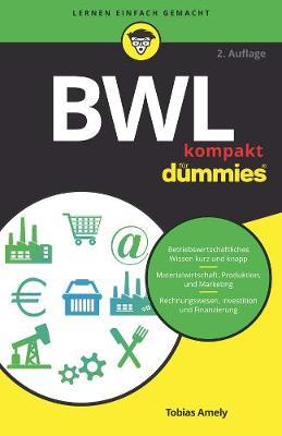 BWL kompakt fur Dummies - Fur Dummies (Paperback)