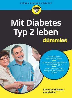 Mit Diabetes Typ 2 leben fur Dummies - Fur Dummies (Paperback)