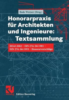 Honorarpraxis fur Architekten und Ingenieure: Textsammlung (Paperback)