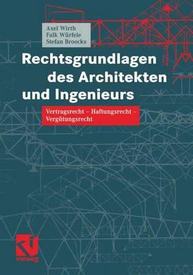 Rechtsgrundlagen des Architekten und Ingenieurs (Paperback)