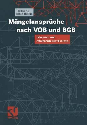 Mangelanspruche Nach Vob Und Bgb: Erkennen Und Erfolgreich Durchsetzen (Paperback)