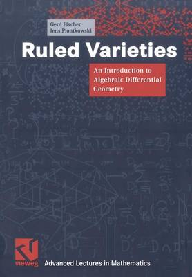 Ruled Varieties: An Introduction to Algebraic Differential Geometry (Paperback)