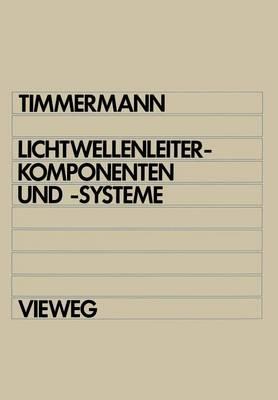 Lichtwellenleiterkomponenten Und -Systeme (Paperback)