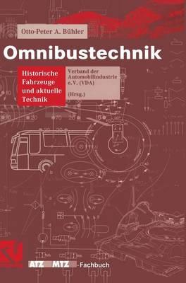 Omnibustechnik: Historische Fahrzeuge Und Aktuelle Technik - Atz/Mtz-Fachbuch (Hardback)
