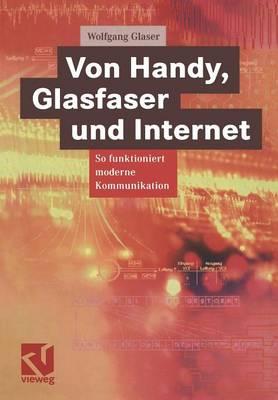 Von Handy, Glasfaser Und Internet: So Funktioniert Moderne Kommunikation (Paperback)