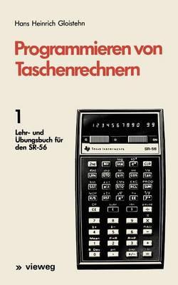Programmieren von Taschenrechnern: 1 (Paperback)